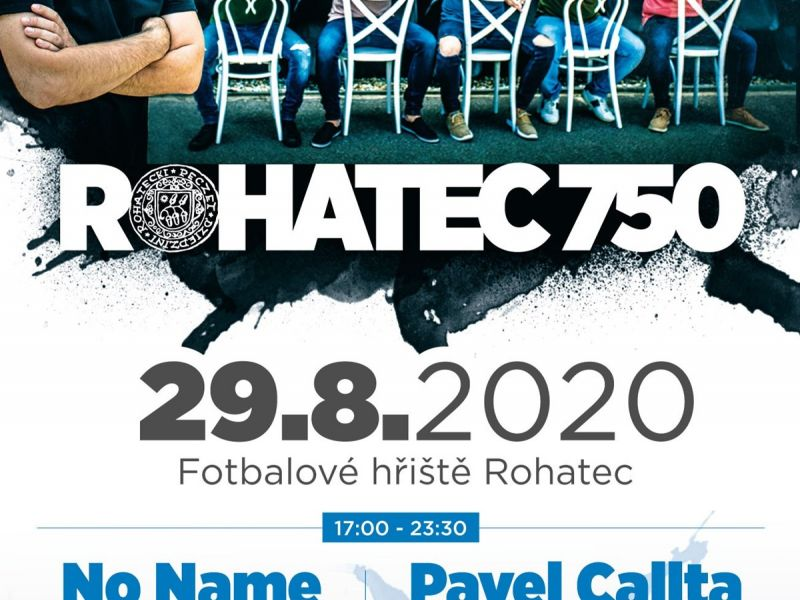 750 let obce Rohatec - No Name, Pavel Callta, Šroti a Afterparty Radia JIH